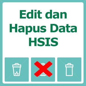 Edit dan Hapus Data HSIS